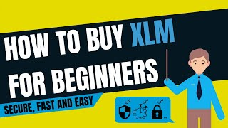 Learn how to buy xlm | Simple guide for beginners |Hints, Tips, Tricks