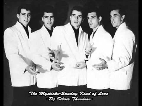 The Mystics -A Sunday Kind of Love-