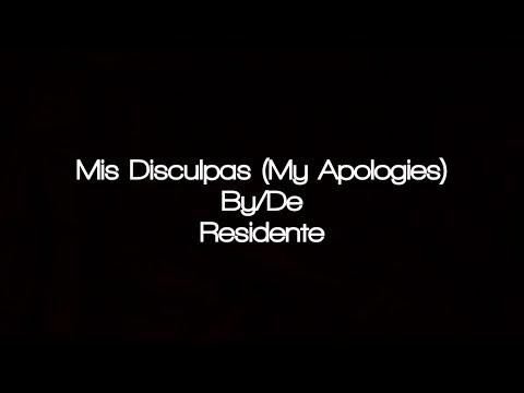 Residente - Mis Disculpas (English...