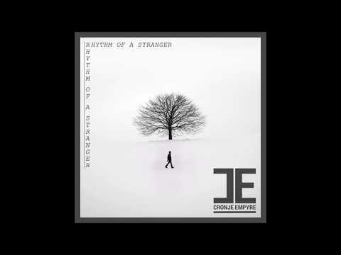 Cronje Empyre - Rhythm Of A Stranger