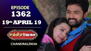 CHANDRALEKHA Serial | Episode 1362 | 19th April 2019 | Shwetha | Dhanush | Nagasri |Saregama TVShows