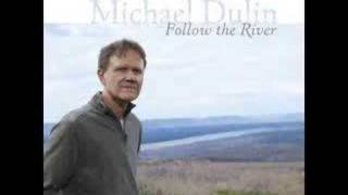 PROMO - Michael Dulin - Follow The River