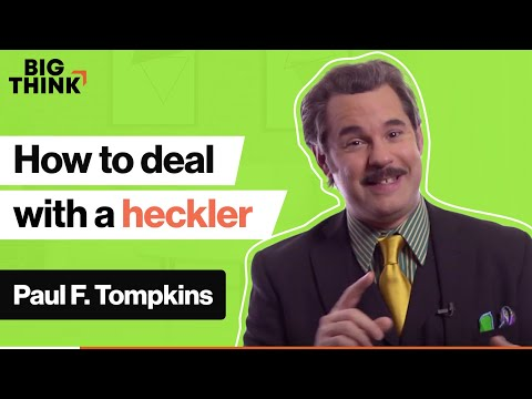 Handling hecklers: Lessons from a comedian | Paul F. Tompkins | Big Think