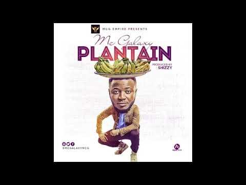 Mc Galaxy - Plantain (Audio)