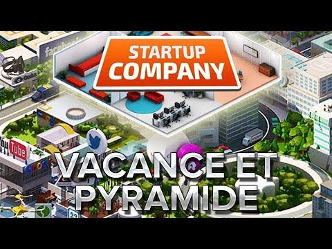 Startup Company #2 : Vacances et pyramide