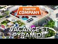 Startup Company #2 : Vacances et pyramide