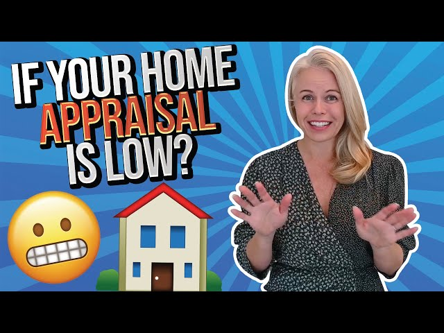 What To Do If Your Home Appraisal Is Low When Buying a Home As a First Time Home Buyer in 2021 🏠