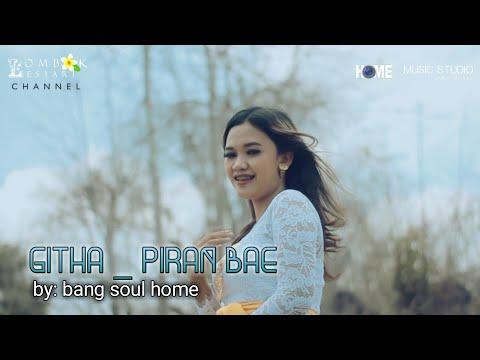 Lagu sasak terbaru GITHA _ PIRAN BAE (official musik video).mp3