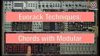 Eurorack Techniques: Chords with Modular