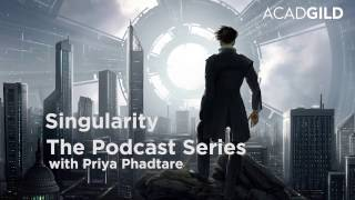 Technological Singularity - Artificial Intelligence Takeover | Acadgild Podcast Series - 1
