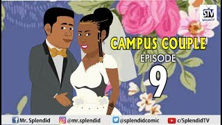 CAMPUS COUPLE EP 9 Splendid TV Splendid Cartoon