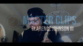 Master Clips   Clarence Johnson III   Joy ep7