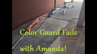 Color Guard Fails with Amanda!