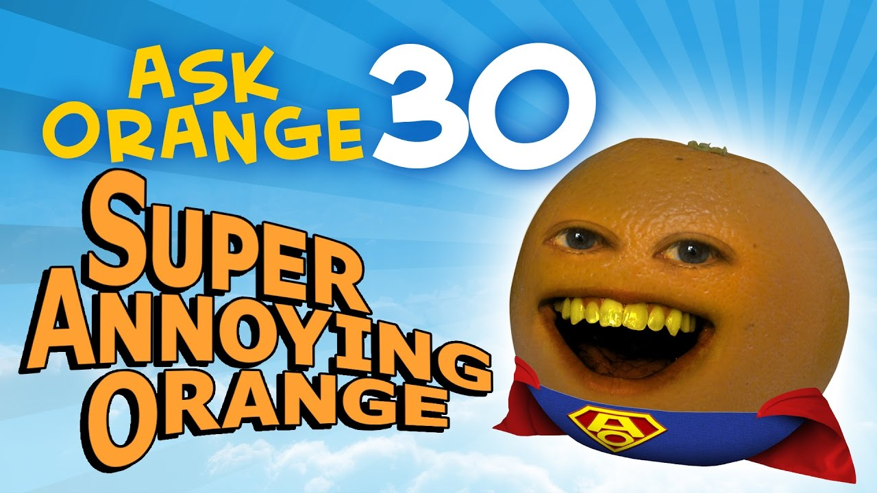 annoying-orange-ask-orange-30-super-annoying-orange
