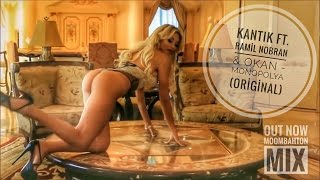 Baixar Dj Kantik ft. Ramil Nabran & Okan - Monopolya (Original mix)