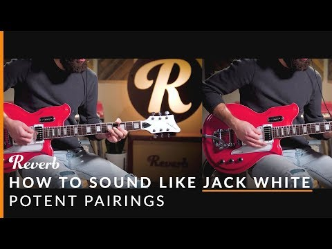 How To Sound Like Jack White Using Effects Pedals and Guitars