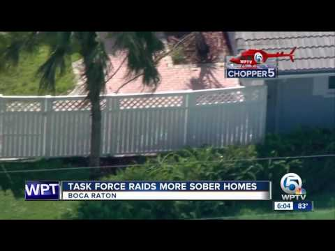 Task Force raids more sober homes in Palm Beach County