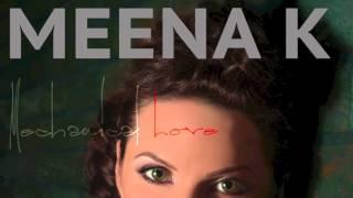 Meena K   Mechanical Love