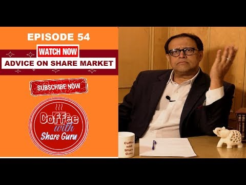 Share Market | Stock Market In Hindi | Coffee with Share Guru | EPISODE- 54