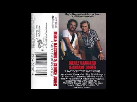 George Jones, Merle Haggard - Yesterdays Wine (cassette)