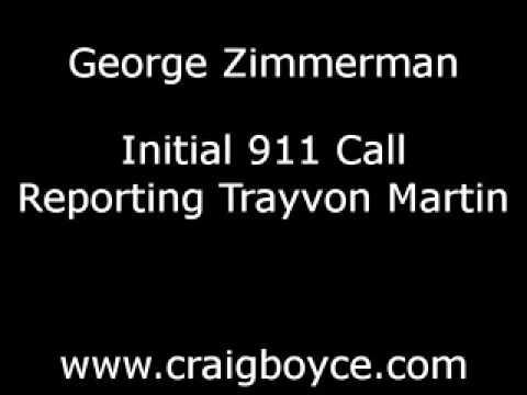 George Zimmerman Trayvon Martin 911 Call