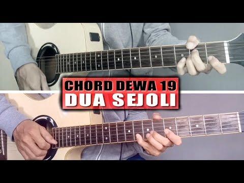 Chord Gitar   Dewa 19 Dua Sejoli (With Lyric)