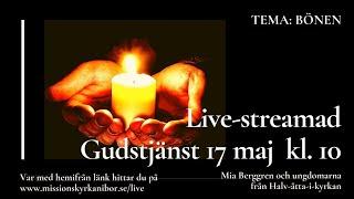 20200517 Gudstjänst i Missionskyrkan i Bor kl. 10