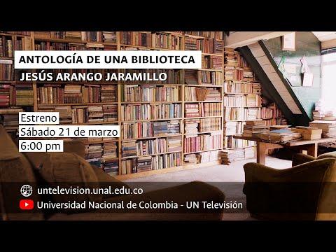 antología-de-la-biblioteca-de-jesús-arango.-los-libros-como-compañeros-de-vida.