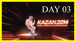 Kazan 2014 World Fencing Championships - Day03 Session 03 - Piste Yellow