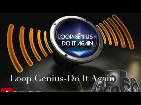 Loop Genius-Do It Again