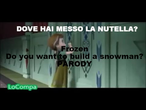 Frozen - Dove hai messo la Nutella? Parodia Do You Want To Build A Snowman | LoCompa