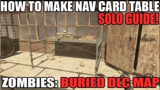 "How To Make The ""Nav Card Table"" Solo BURIED Map Pack BO2 Zombies DLC"