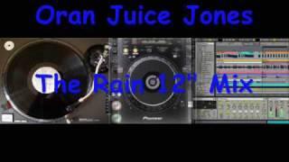 Oran Juice Jones - The Rain
