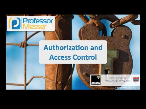 Authorization and Access Control - CompTIA Security+ SY0-401