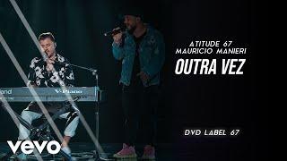 Baixar Atitude 67, Mauricio Manieri - Outra Vez (Ao Vivo Em São Paulo / 2019)