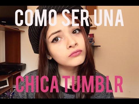CÓMO SER UNA CHICA TUMBLR | Patricia Echeverría
