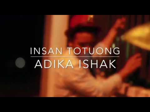 Adika Ishak - Insan Totuong Official Music Video