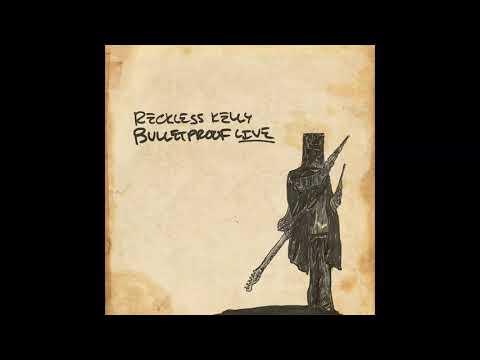 """Reckless Kelly - """"God Forsaken Town (Live)"""" Mp3"""