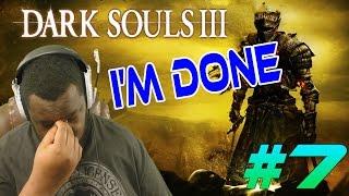 Can A Dark Souls Virgin Beat Dark Souls 3? (Part 7)