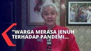 Hadapi Pandemi Corona, Ini Penjelasan Ganjar Pranowo Soal Kondisi Masyarakat di Jawa Tengah