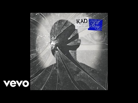 Kyd the Band - I'll Stay (Official Audio)