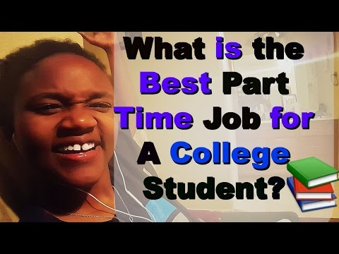 What is the Best Part Time Job for a College Student? Online Side Jobs For College Students ( 2016)