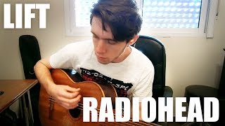 Lift (Acoustic Cover) - Radiohead