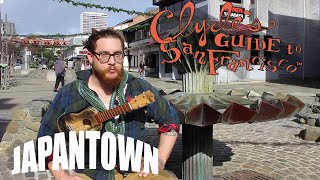 Clyde's Guide to Japantown
