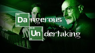 Breaking Bad Tribute || Dangerous Undertaking