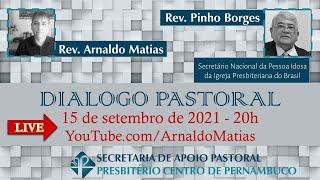 Diálogo pastoral | 30 de junho de 2021 |