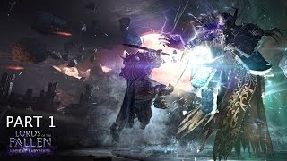 Lords of The Fallen DLC Ancient Labyrinth part 1- Its so hard