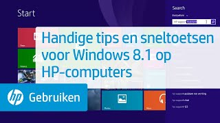Handige tips en sneltoetsen voor Windows 8.1 op HP-computers