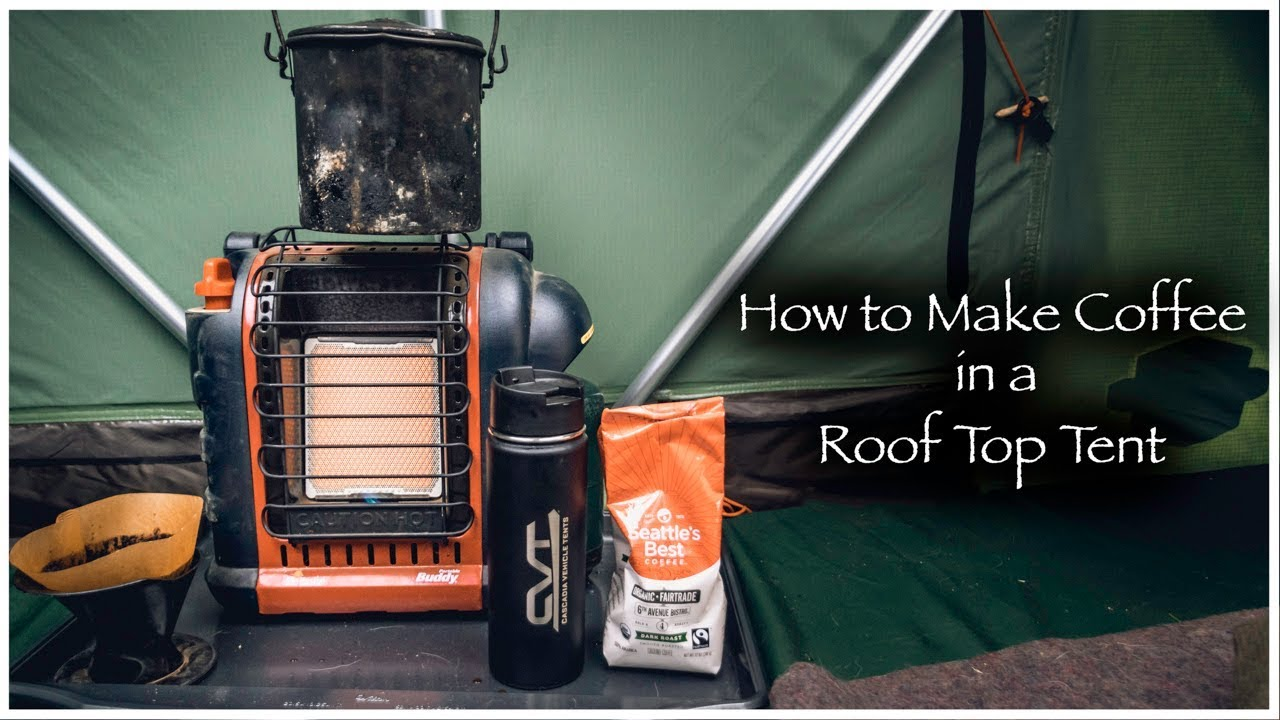 How to Make Coffee in a Roof Top Tent ( RTT ) & How to Make Coffee in a Roof Top Tent ( RTT ) - YouTube
