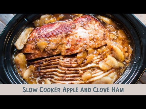 Slow Cooker Apple And Clove Ham